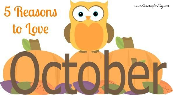 5 Reasons to Love October.