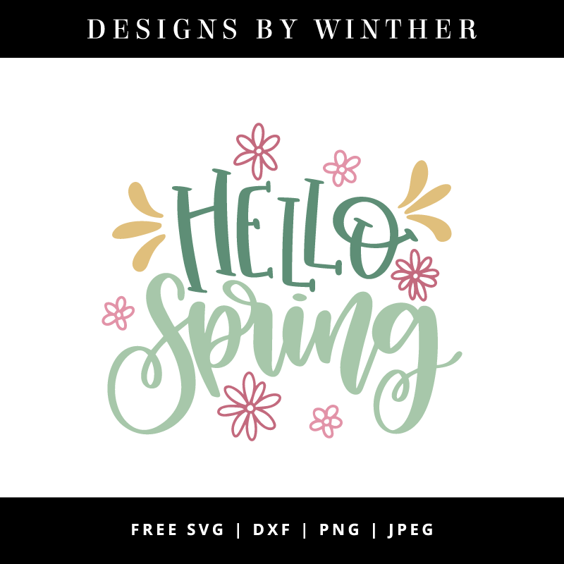 Free Hello Spring SVG DXF PNG & JPEG.