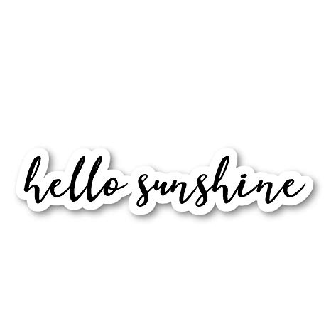 Hello Sunshine Sticker Inspirational Quotes Stickers.