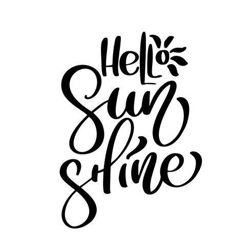 Hello Sunshine vector Summer Handwritten illustration.