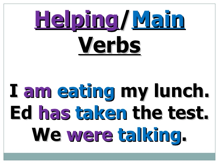 Helping verbs.