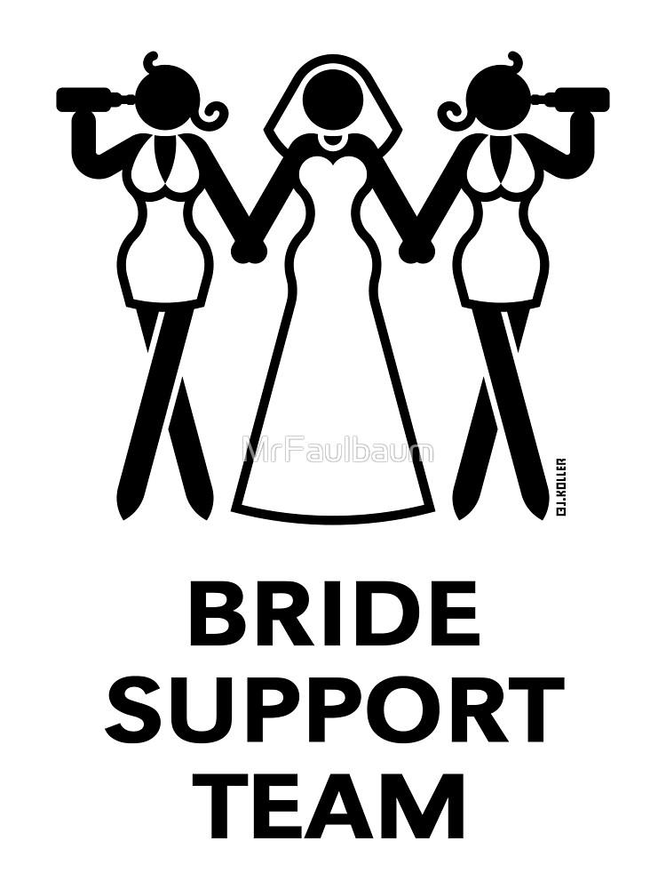 Bride Support Team (Hen Night / Bachelorette Party / Black).