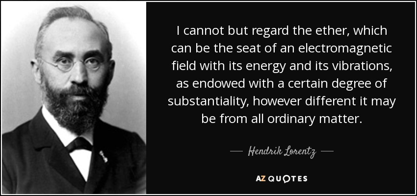 QUOTES BY HENDRIK LORENTZ.