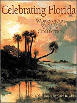 Amazon.com: Celebrating Florida: Works of Art from the Vickers.
