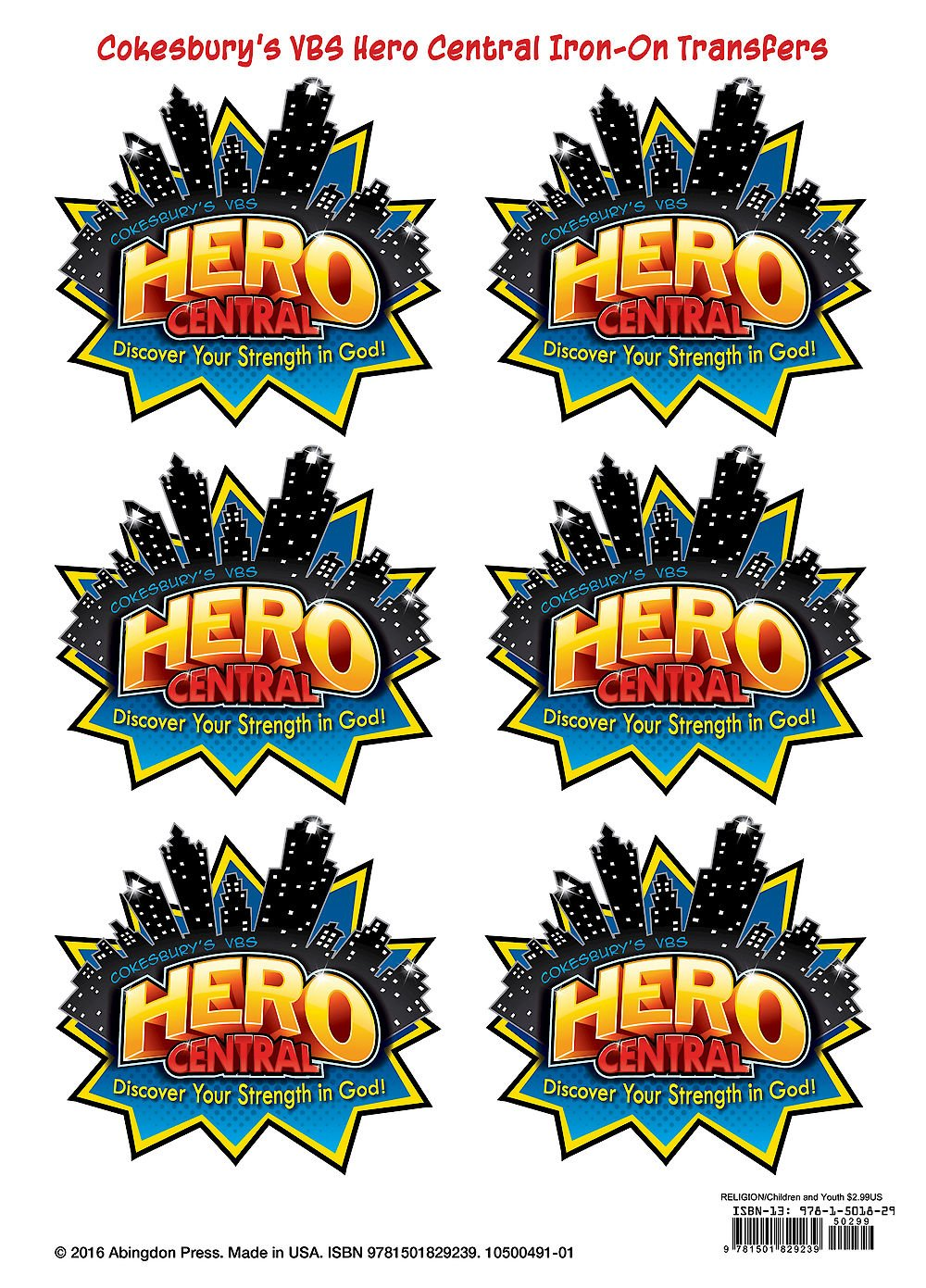 Vacation Bible School 2017 VBS Hero Central Iron.