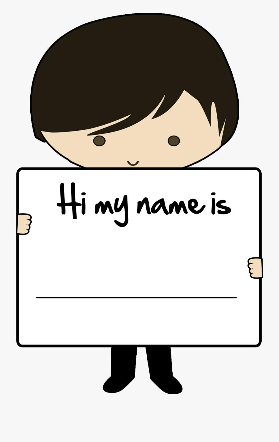 Hi My Name Is.