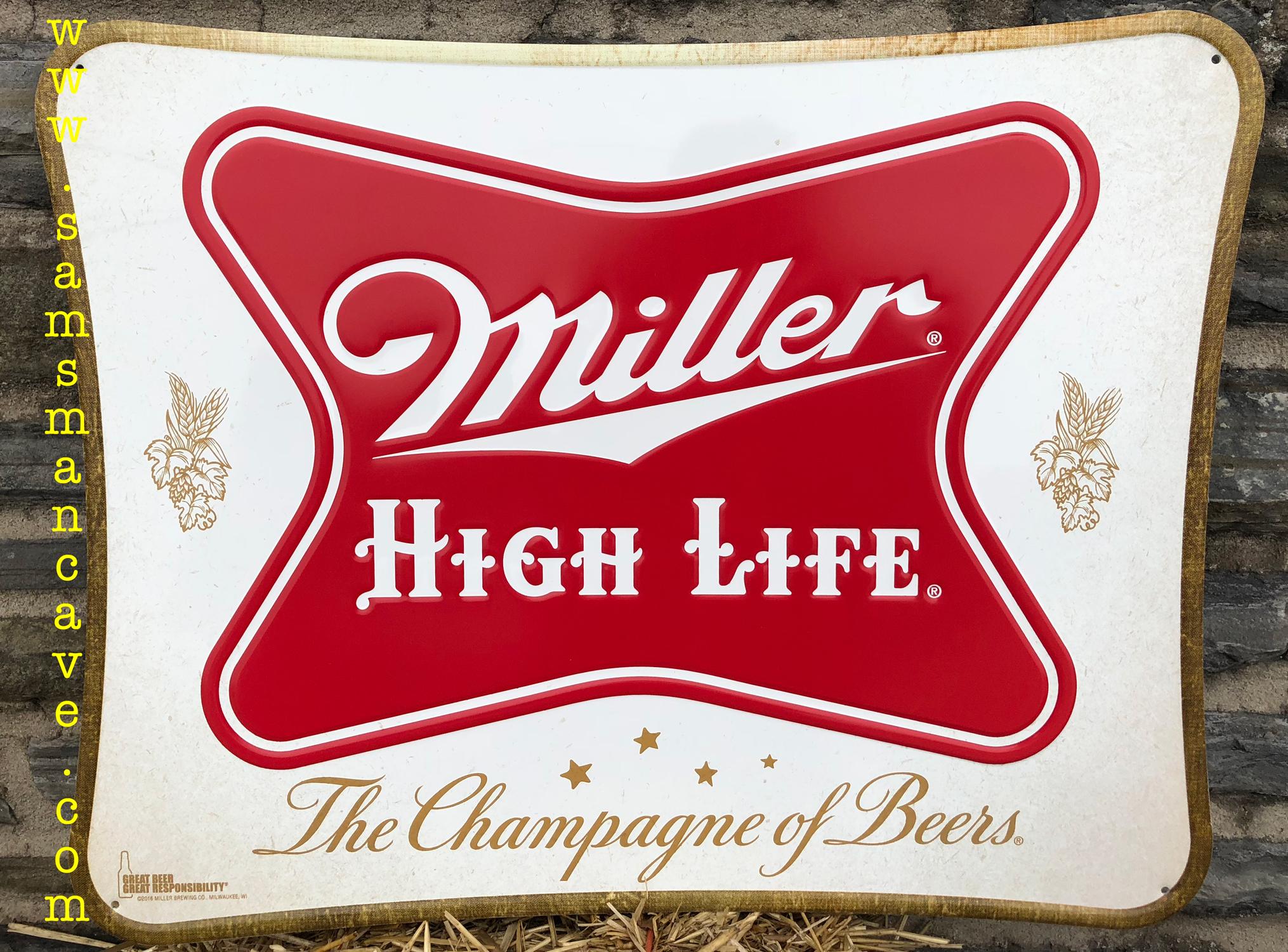Miller High Life Metal Sign.