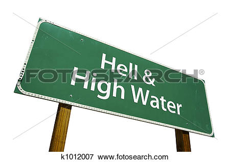 Picture of Hell and High Water sign k1012007.