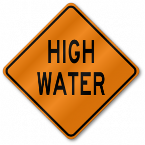 High Water Roll Up Construction Sign.