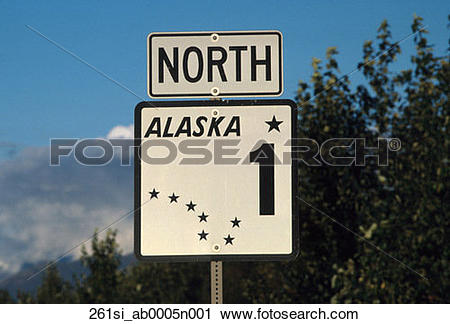 Stock Photography of Alaska Highway #1 Road Sign Alaska.
