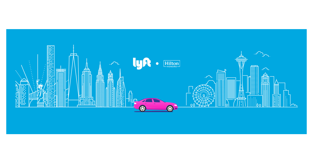 Hilton Honors & Lyft Announce New Loyalty Partnership.