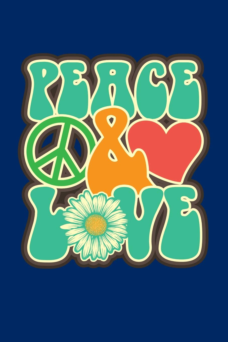 Peace And Love: Hippie Journal, Hippies Peace Love Art.