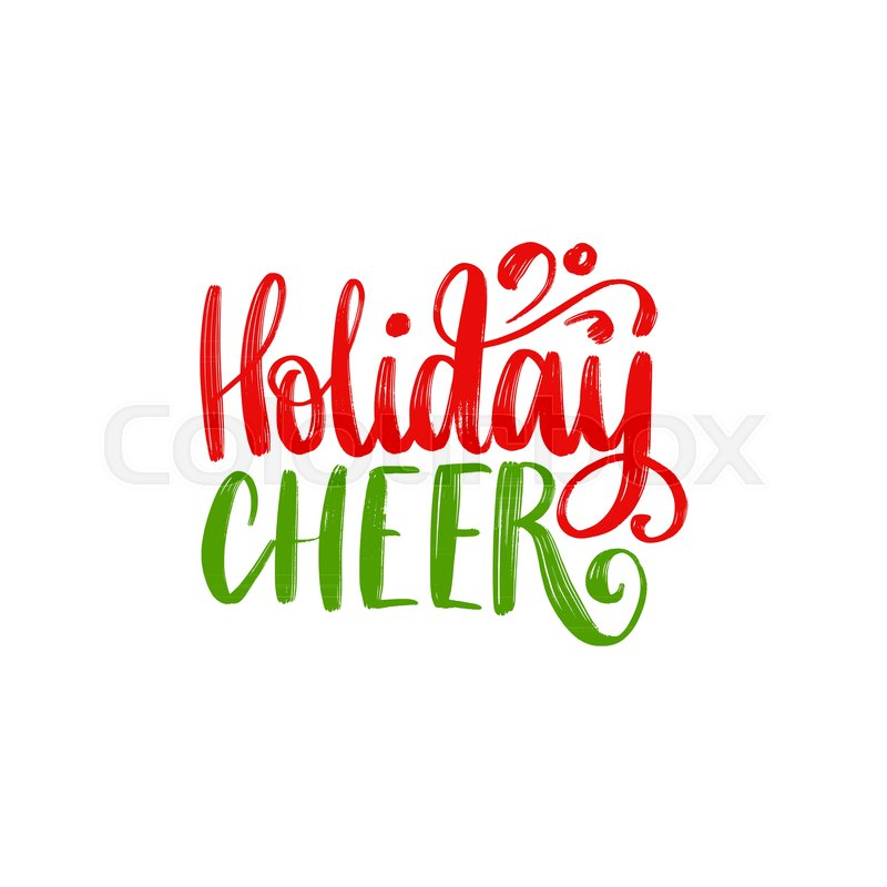 Holiday Cheer lettering. Vector.