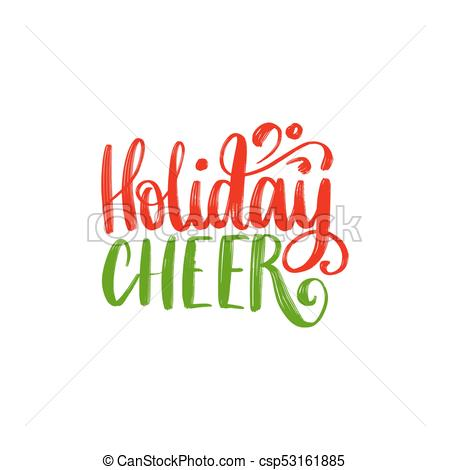 Holiday Cheer lettering. Vector Christmas illustration. Happy Holidays  greeting card, poster template.