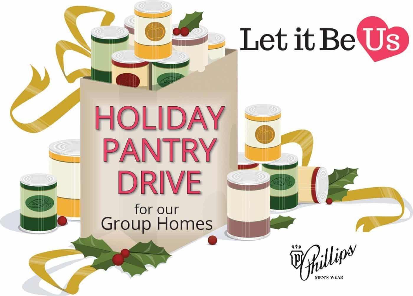 Holiday Pantry Stocking Food Drive for Our Group Homes.