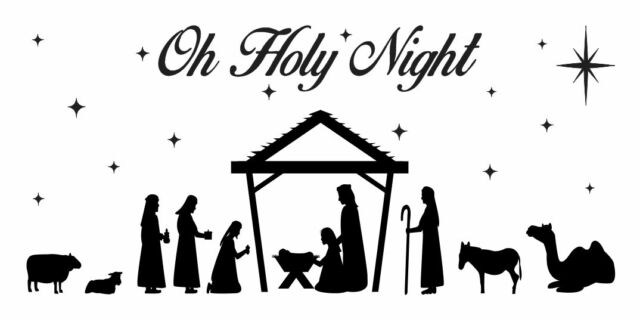 Christmas Holiday Stencil*nativity Oh Holy Night* for Primitive Sign Craft  12x24.