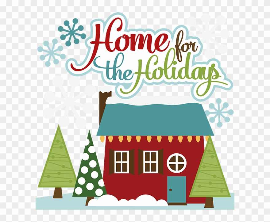 Download Home For The Holidays Clip Art Clipart Christmas.