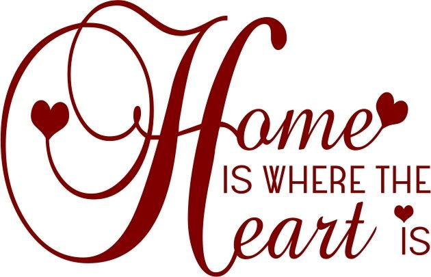 Home Is Where The Heart Is Images.