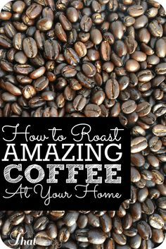 1000+ images about Home Coffee Roasting Tips on Pinterest.