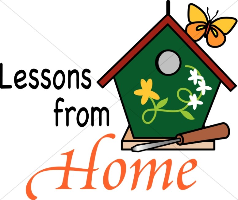 Lessons from Home and a Birdhouse.