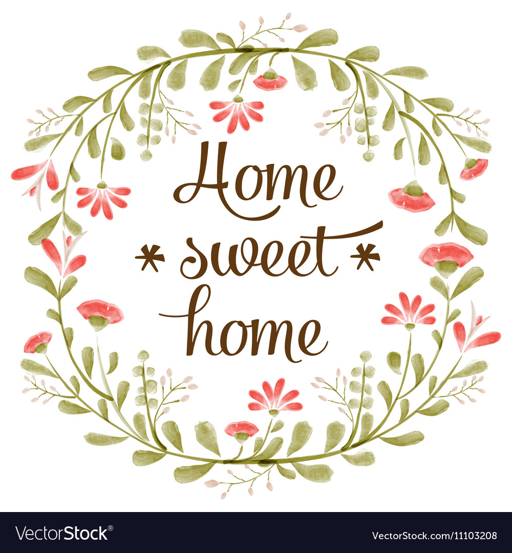 Home sweet home background with delicate.