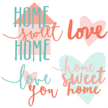 Home Sweet Home Titles SVG scrapbook cut file cute clipart files.