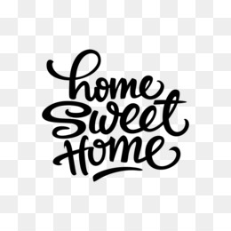 Home Sweet Home PNG.