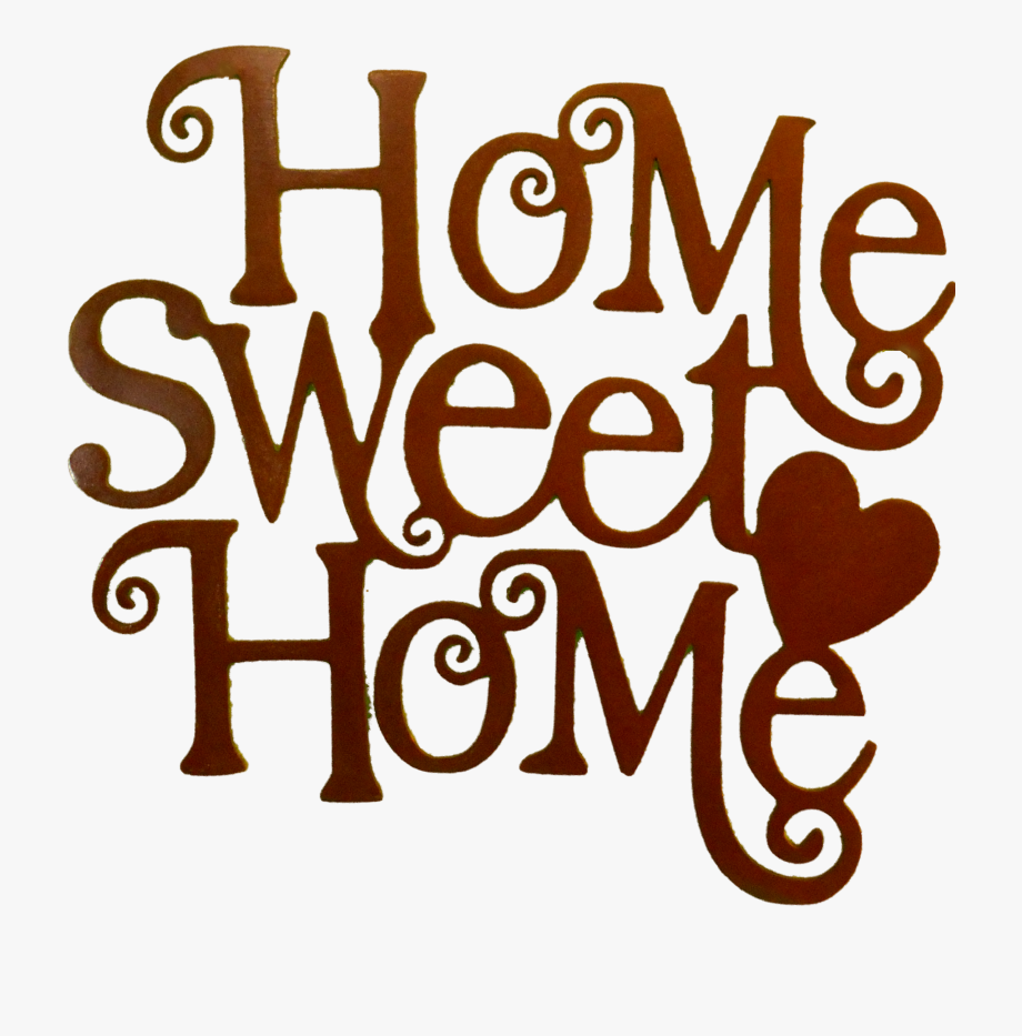 15 Home Sweet Home Sign Png For Free Download On.