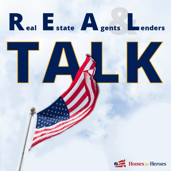 REAL Talk with Homes for Heroes.