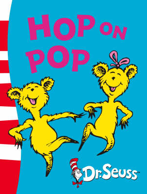Book Reviews for Hop On Pop By Dr. Seuss and Dr. Seuss.