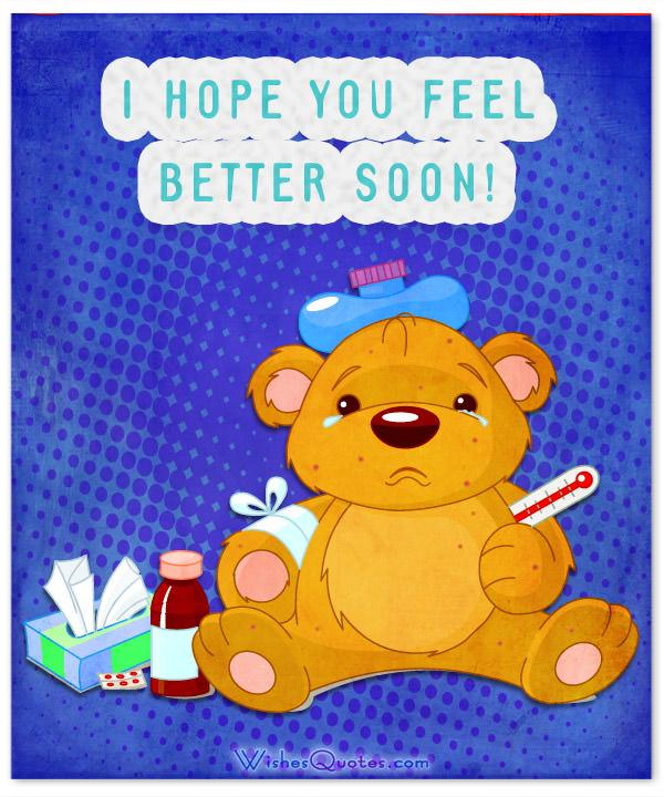 Get Well Soon Messages for Mom, Dad, Brother or Sister.