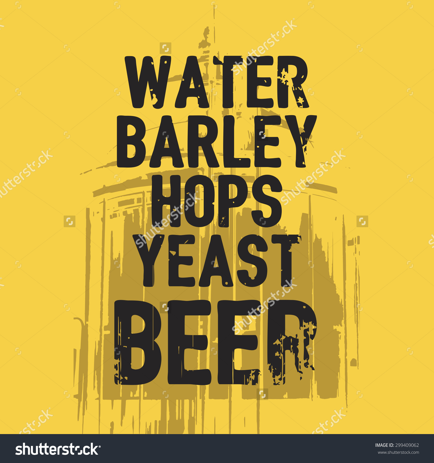 Beer Water Barley Hops Yeast Quote Stock Vector 299409062.