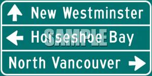 Westminster, Horseshoe Bay and North Vancouver Destination Sign.