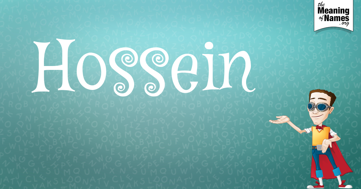 What Does The Name Hossein Mean?.