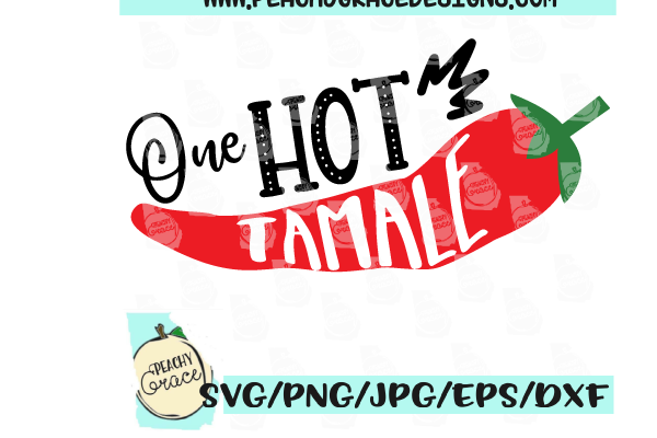 One Hot Tamale SVG.