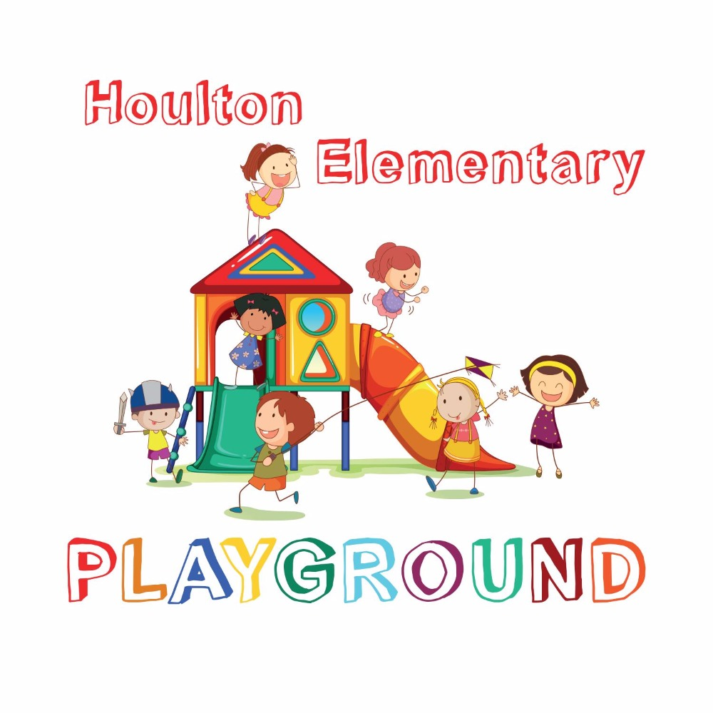 Houlton Elem. Playground Campaign by Houlton Parents Association.
