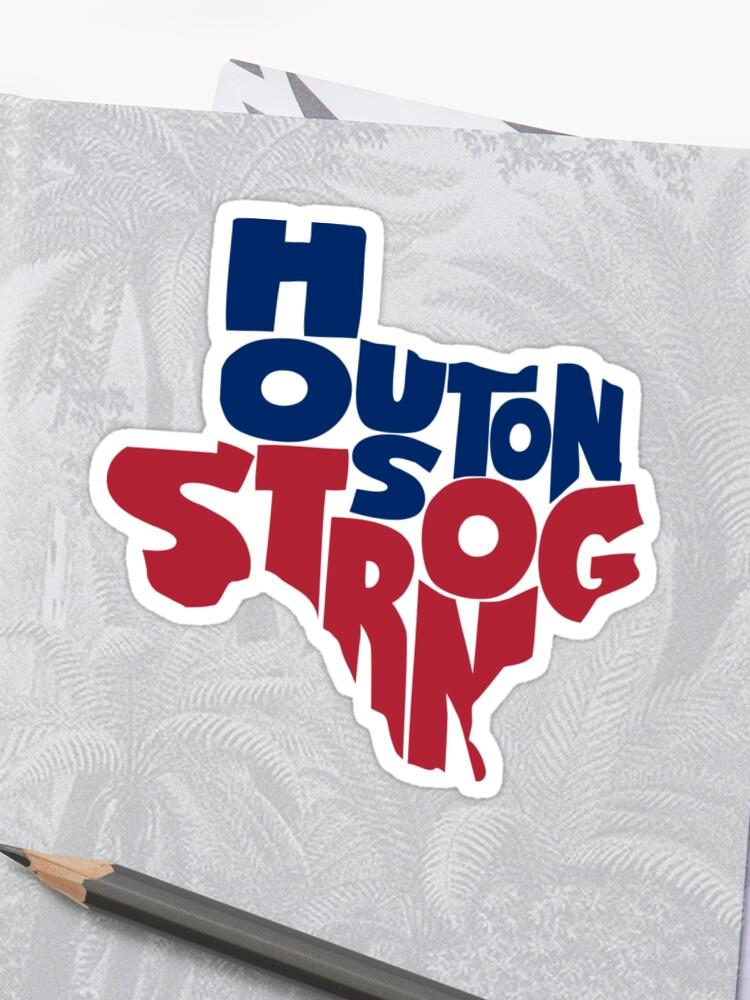 Houston Strong Hurricane Harvey Texas Support.