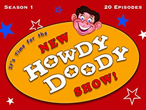 Watch The New Howdy Doody Show.