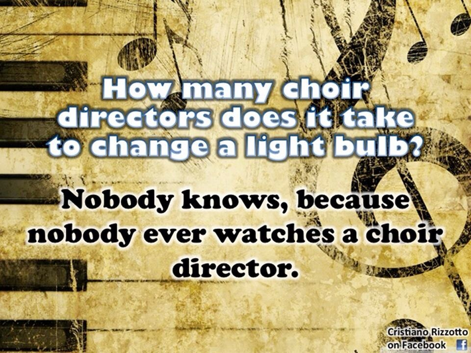 10+ best ideas about Choir Humor on Pinterest.