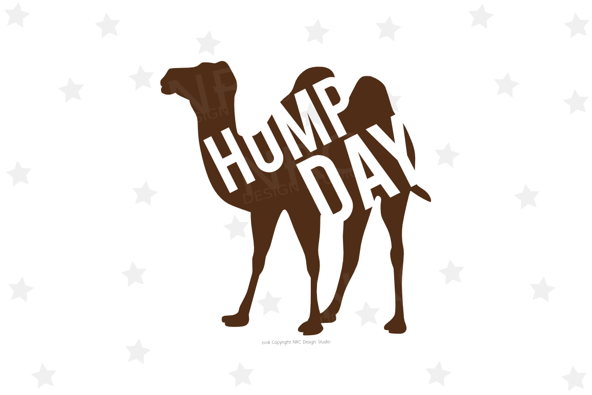 Camel Hump Day SVG File.