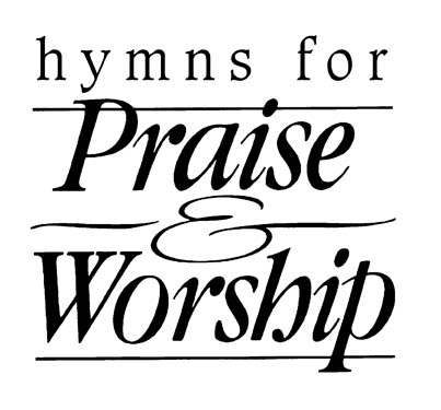 Hymns For Praise & Worship.