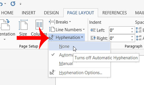 How to Turn Off Hyphenation in Word 2013.