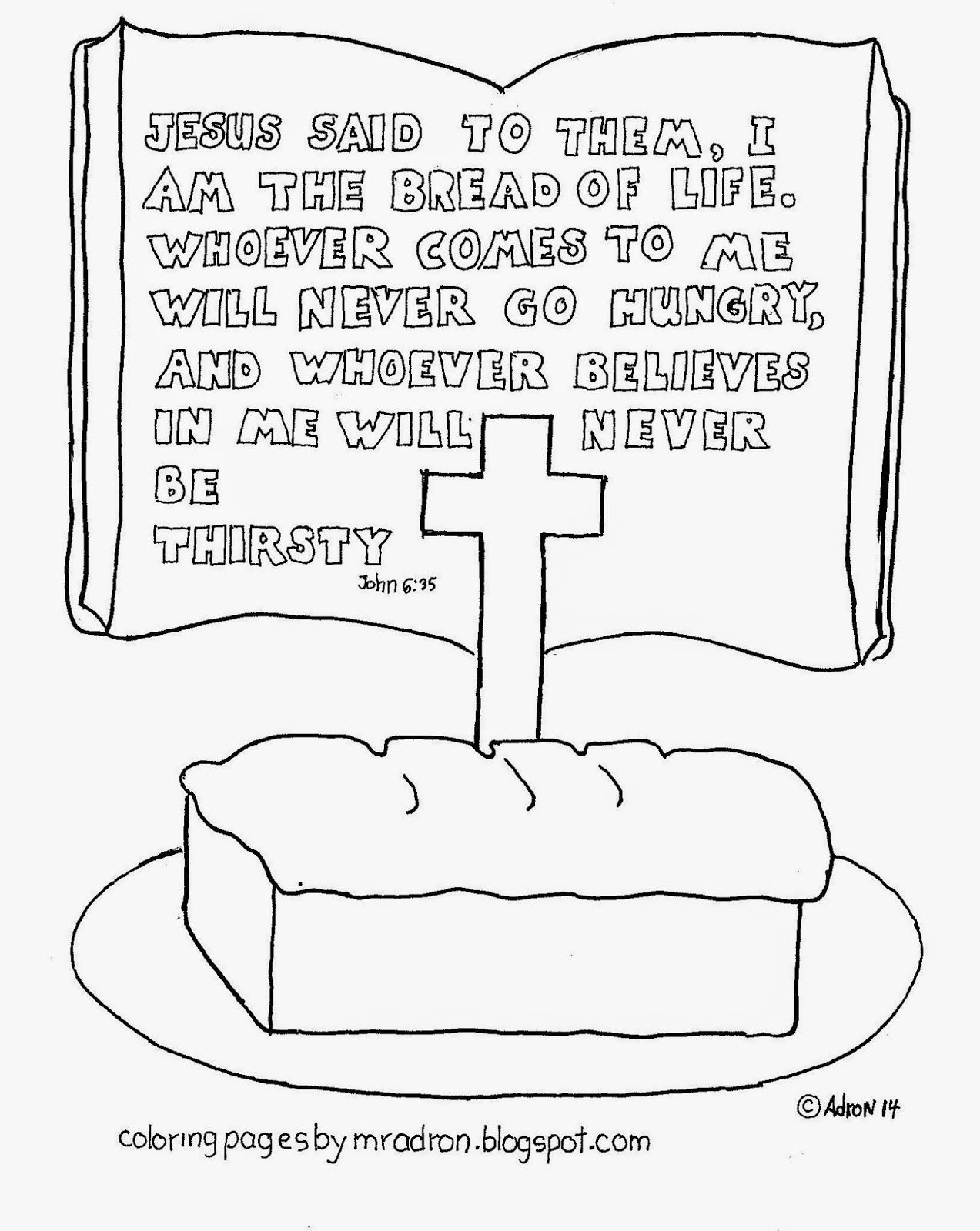 Coloring Pages for Kids by Mr. Adron: I am The Bread Of Life, Free.