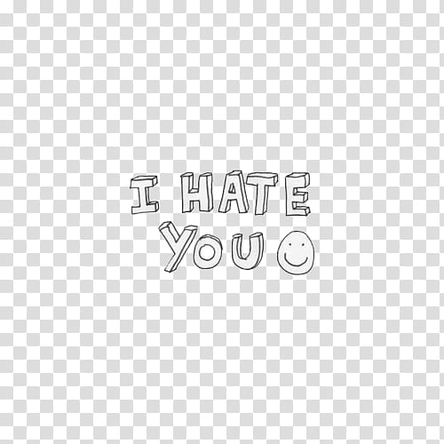 Overlays , I Hate You text transparent background PNG.