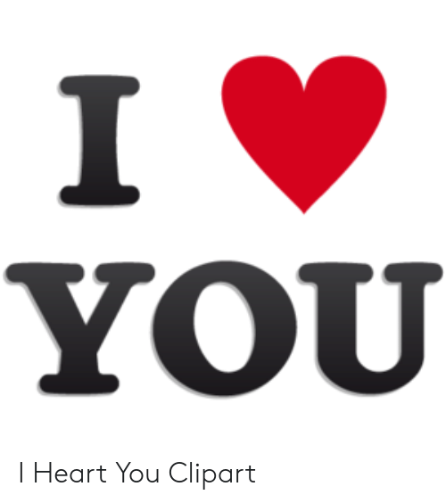 YOU I Heart You Clipart.