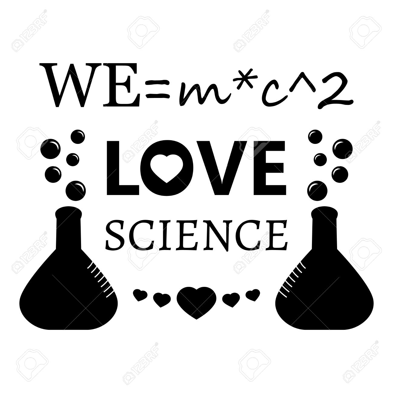 Black and white poster with inscription We love science.