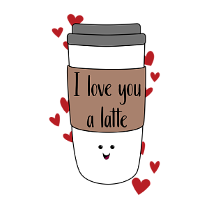 I Love You A Latte by Ezzie.