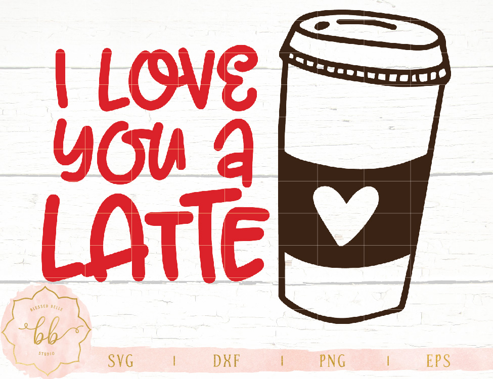 I love you a latte.