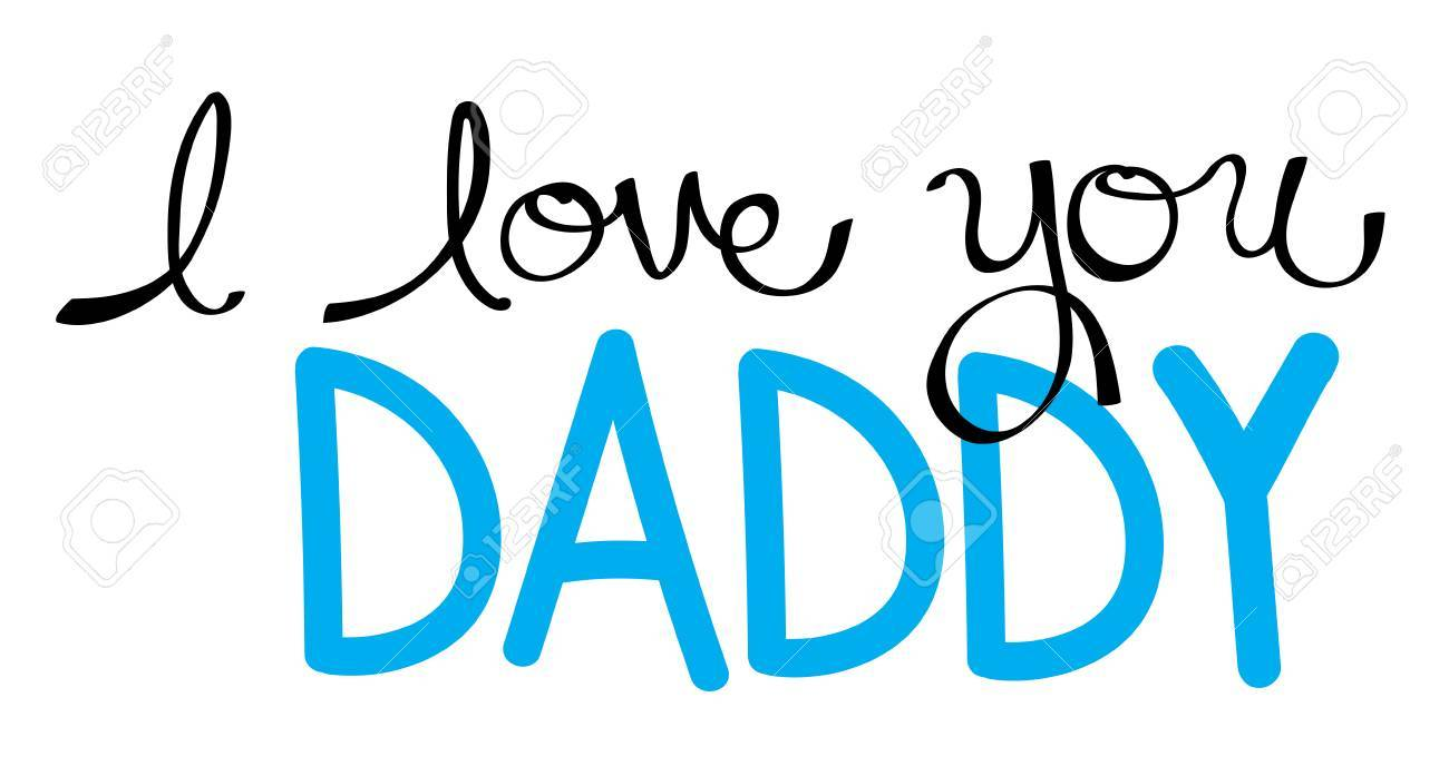 I Love You Daddy in Blue.