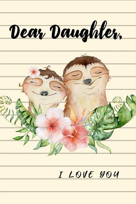 Dear Daughter I Love You: Cute Sloth Mother Writes Letter To.